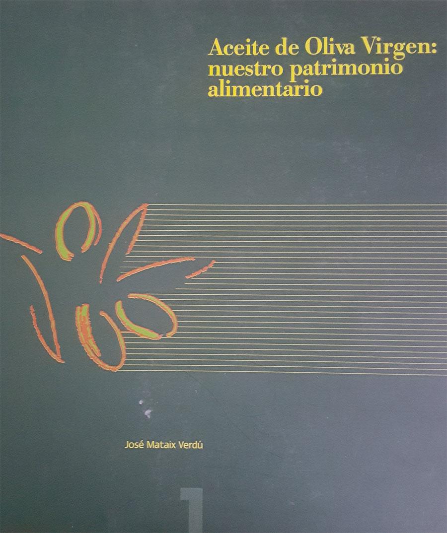 """Cap. """"Tipos y calidades de aceite de oliva"""". Aceite de oliva virgen: nuestro patrimonio olivarero. Universidad de Granada, Puleva food. 2001."""