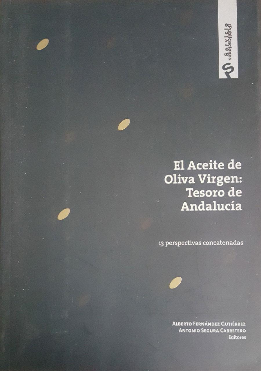 """Cap. """"Variedades de Olivo y Aceituna. Tipos de Aceite"""". El aceite de oliva virgen: Tesoro de Andalucía. Servicio de Publicaciones de la Fundación Unicaja. 2009."""