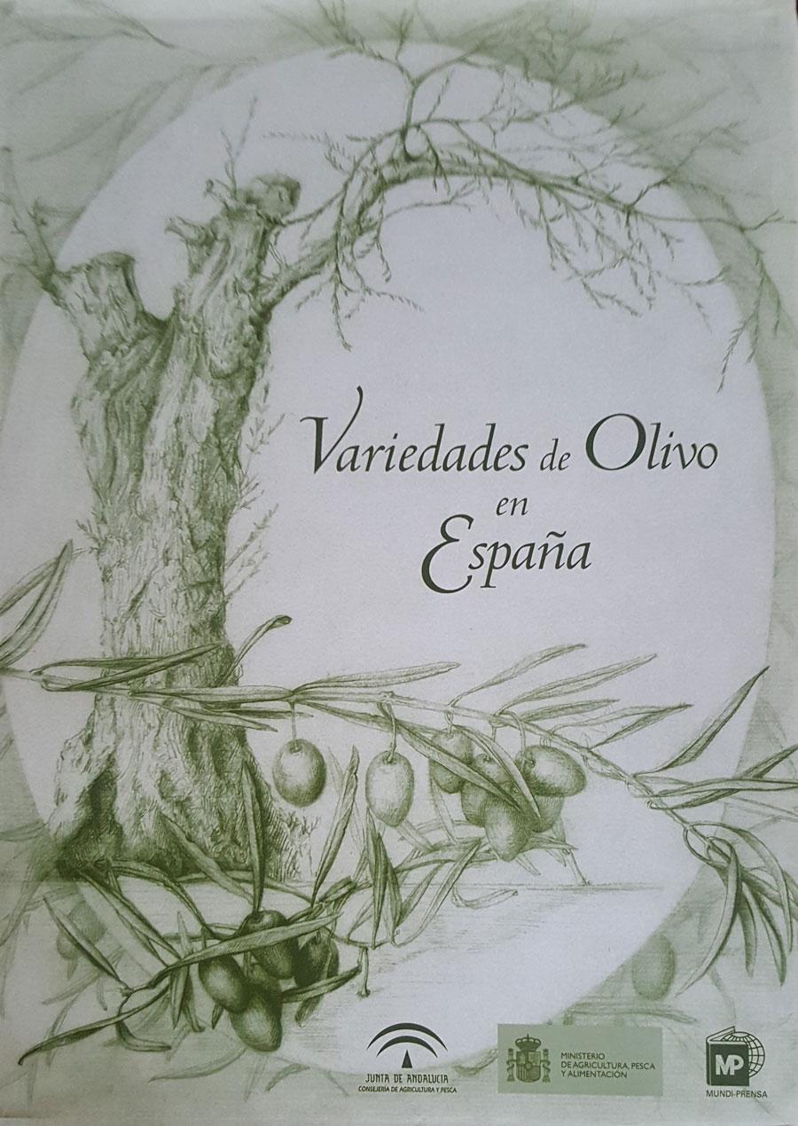 """Cap. """"Composición del aceite"""" y """"Características sensoriales del aceite"""". Variedades de olivo en España. Mundi Prensa, Junta de Andalucía y MAPA. 2004."""